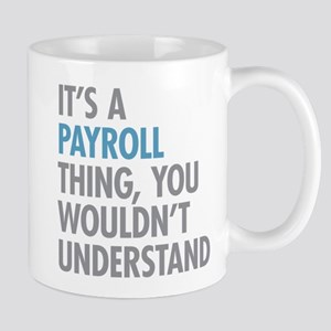 Payroll Thing Mugs
